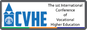 The 1st International Conference of Vocational Higher Education